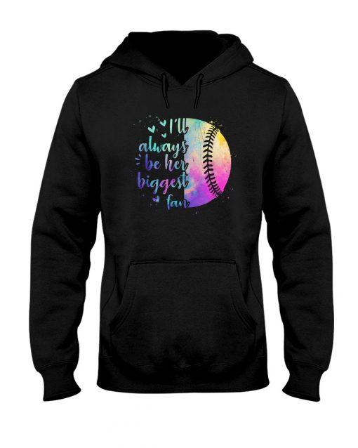 I'll always be her biggest fan Softball watercolor Hoodie