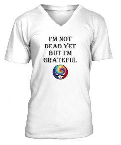 I'm not dead yet but i'm grateful Hippie V-neck