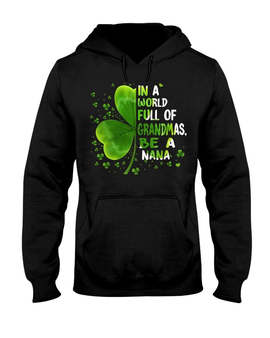 In a world full of grandmas be a nana Shamrock hoodie