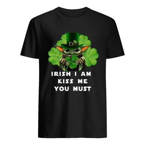 Irish i am kiss me you must Baby Yoda Shamrock T-shirt