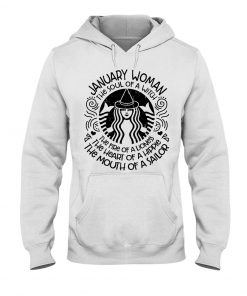 January Woman The Fire of a lioness Starbuck Hoodie