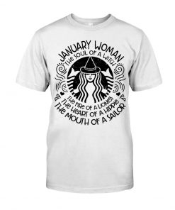 January Woman The Fire of a lioness Starbuck T-shirt