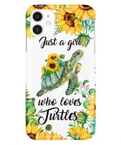 Just A Girl Who Loves Turtles And Sunflowers phone case 11