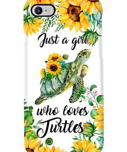 Just A Girl Who Loves Turtles And Sunflowers phone case 7