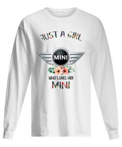 Just a girl mini who loves her mini long sleeve
