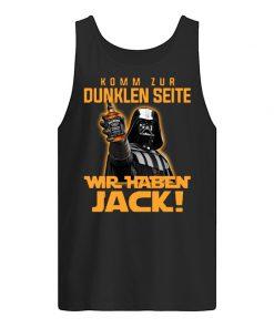 Komm Zur Dunklen Seite Wir Jack Daniel's tank top