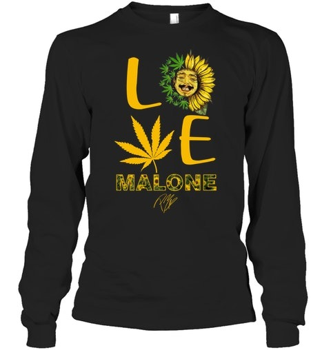 Love Post Malone Sunflower Weed long sleeved