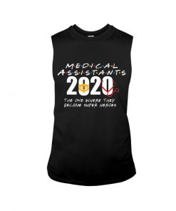 Medical Assistants 2020 The one where they become superheroes Tank top
