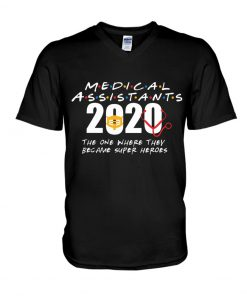Medical Assistants 2020 The one where they become superheroes V-neck