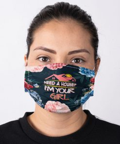 Need a house I'm your girl face mask 2