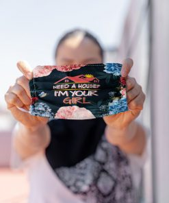 Need a house I'm your girl face mask 3