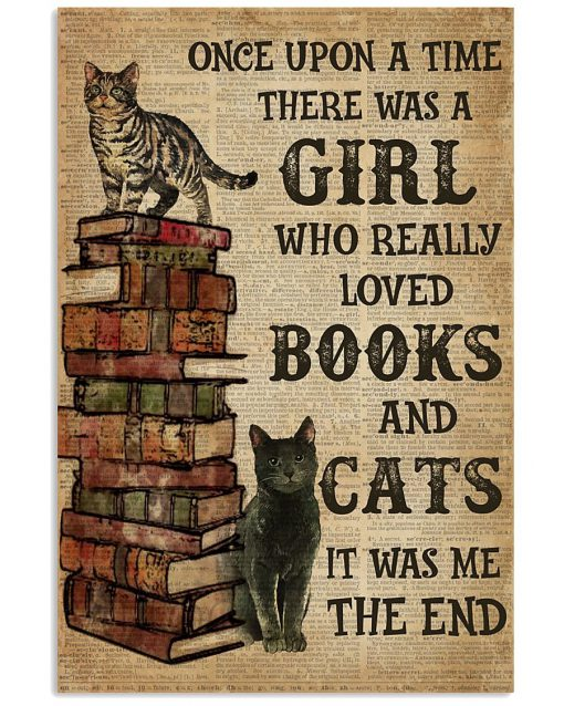 Once upon a time there was a Girl who really loved books and cats poster1