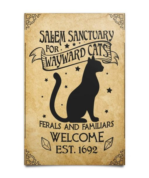 Salem Sanctuary For Wayward Cats Ferals And Familiars Welcome EST. 1692 Poster