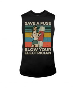 Save The Fuse Blow Your Electrician vintage tank top