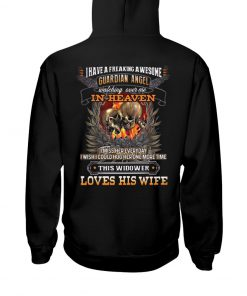 Skull I have a freaking awesome guardian angel watching over me Love his wife Hoodie