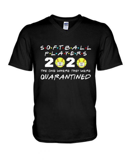 Softball Player 2020 The one where they were quarantined V-neck