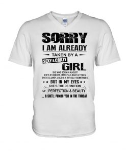 Sorry i am already taken by a sexy and crazy girl v-neck
