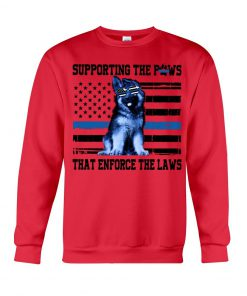 Supporting the paws that enforce the laws American flag cute dog sweatshirt