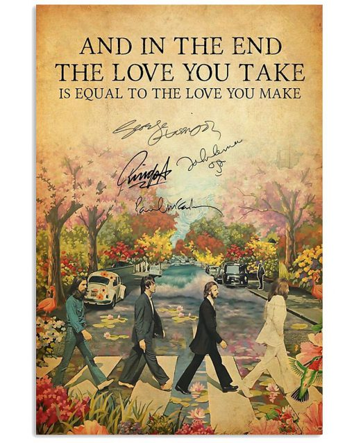 The Beatles Abbey Road signatures And in the end the love you take is equal to the love poster