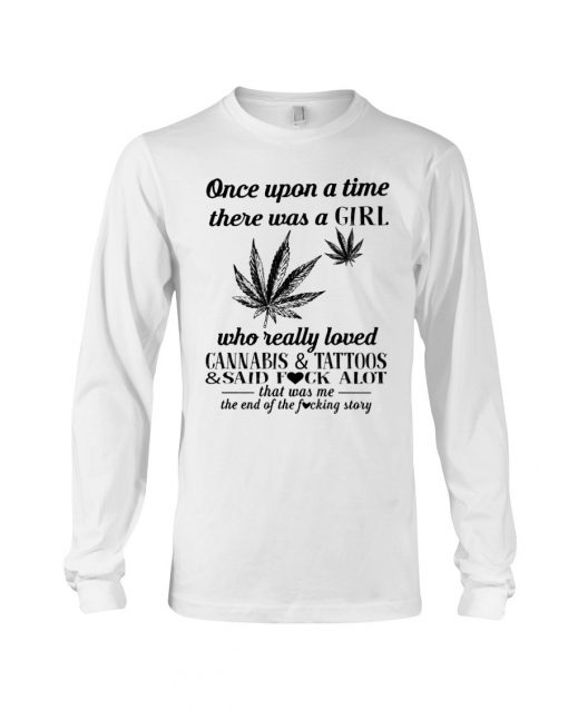 There was a girl who really loved cannabis and tattoos long sleeve