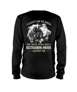 Veteran Skull I can't go to hell the devil still has restraining order long sleeved