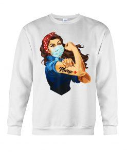 We can do it woman Nurse Sweatshirt
