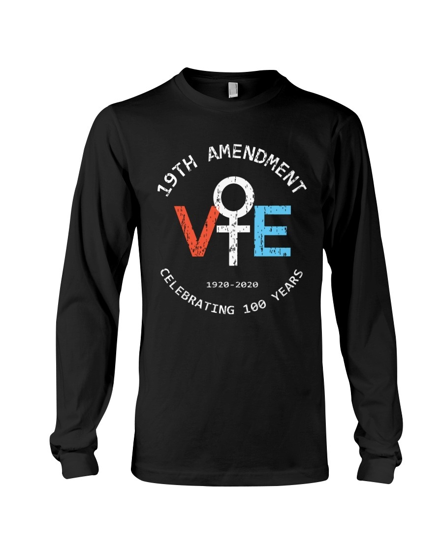 19th Amendment celebrating 100 years long sleeved