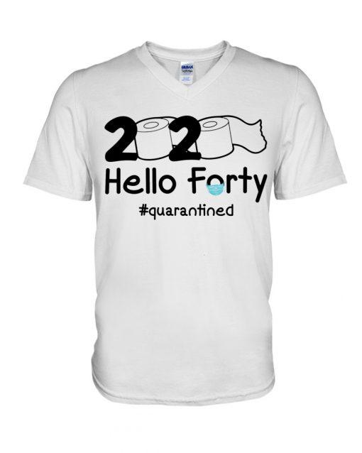 2020 Hello Forty quarantined V-neck