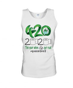 420 Weed 2020 The year when shit got real tank top