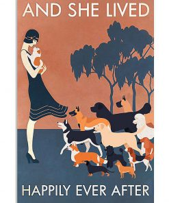 And she lived happily ever after Dog poster 2