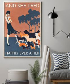 And she lived happily ever after Dog poster 3