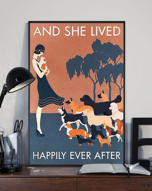 And she lived happily ever after Dog poster 4