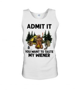 Camping Admit It You want to taste my wiener tank top