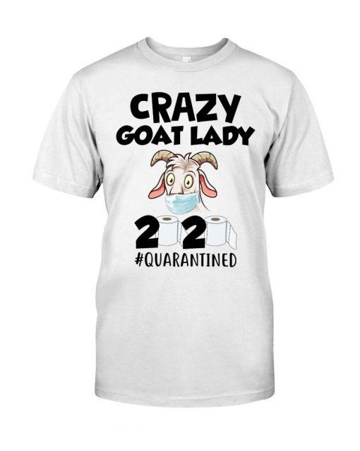 Crazy Goat Lady 2020 Quarantined shirt