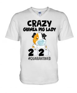 Crazy Guinea Pig Lady 2020 quarantined V-neck