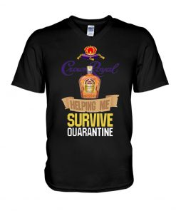 Crown Royal Helping me survive quarantine v-neck