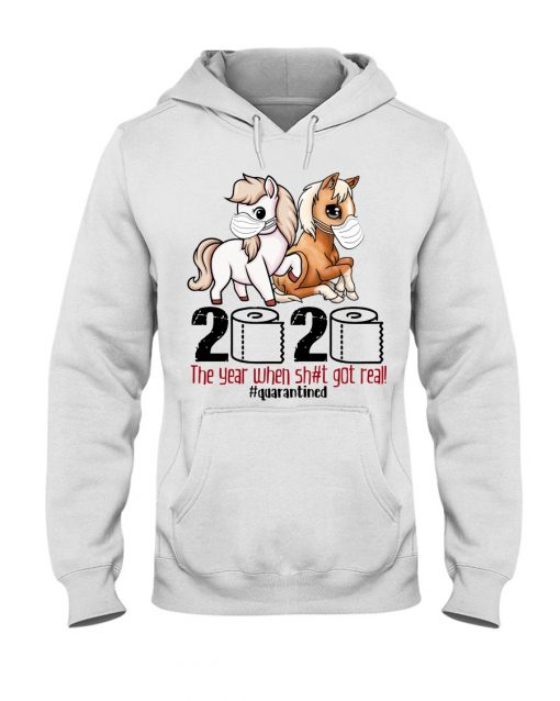 Cute Horse 2020 The year when shit got real hoodie