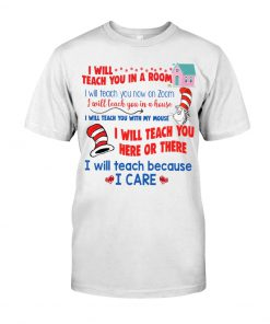 Dr Seuss I will teach you on a Zoom T-shirt