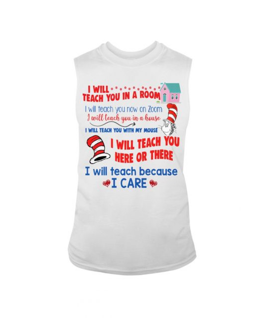 Dr Seuss I will teach you on a Zoom Tank top