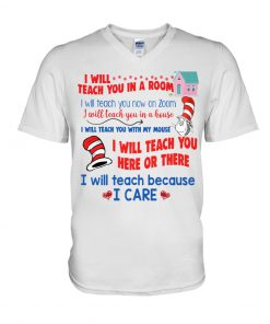 Dr Seuss I will teach you on a Zoom V-neck