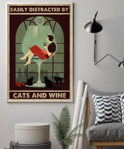 Easily distracted by cats and wine poster1