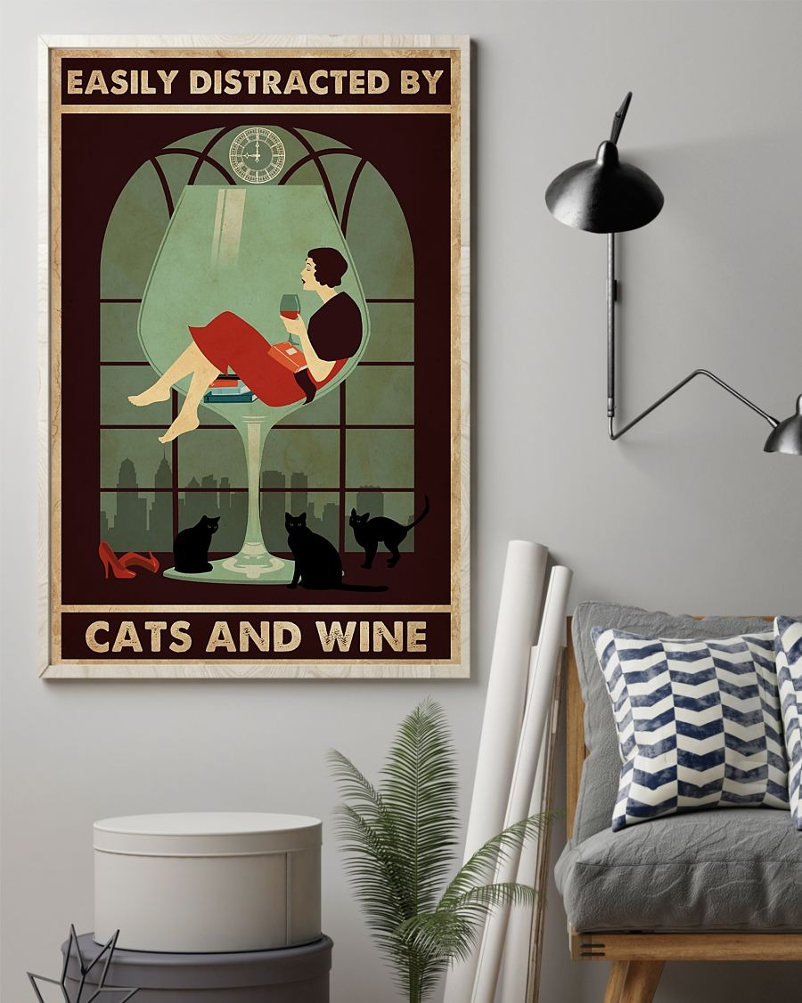 Excellent Easily distracted by cats and wine poster