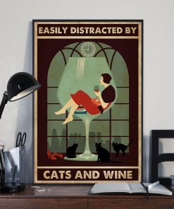 Easily distracted by cats and wine poster2