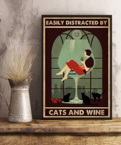 Easily distracted by cats and wine poster3