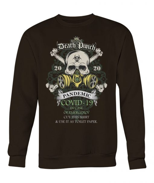 Five Finger Death Punch 2020 Covid-19 Pandemic Skull Sweatshirt