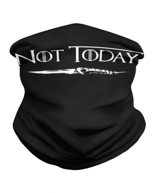 Game of Thrones Not today neck gaiter