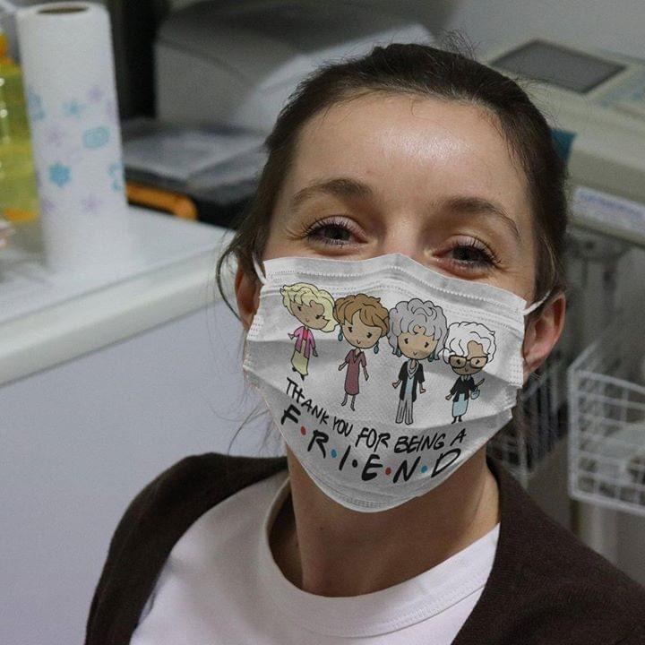 Golden girl Thank you for being a friend cloth face mask