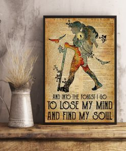 Hiking Girl And into the forest i go to lose my mind and find my soul poster 1