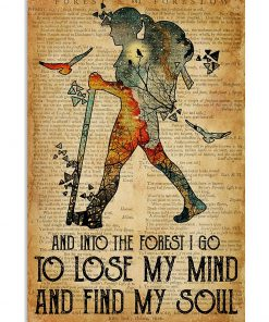 Hiking Girl And into the forest i go to lose my mind and find my soul poster 3