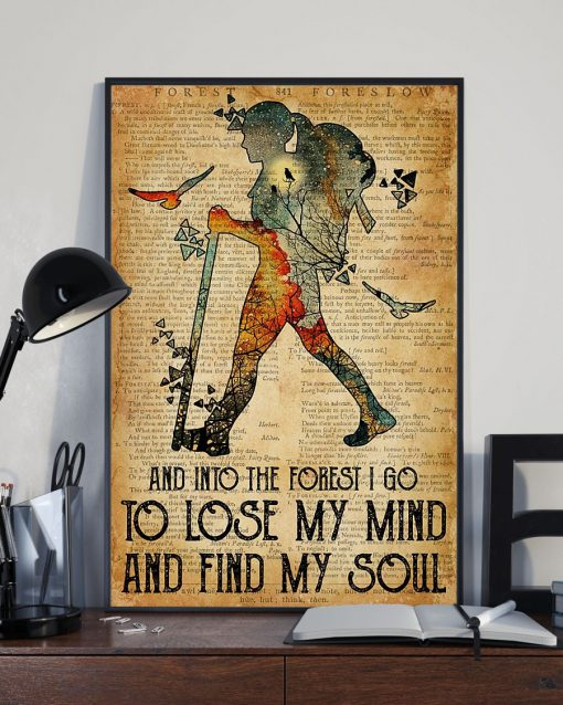 Hiking Girl And into the forest i go to lose my mind and find my soul poster 4